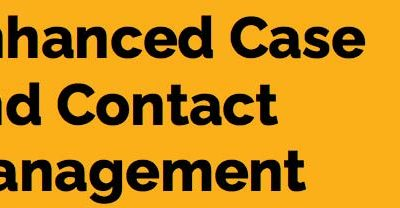 Case and contact management strategy